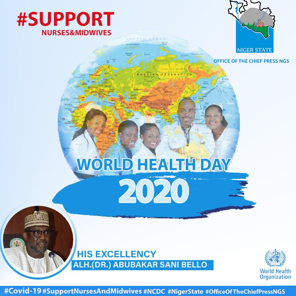 SCHOOLS OF NURSING AND MIDWIFERY TO RECEIVE A BOOST IN NIGER STATE AS THE WORLD CELEBRATES HEALTH DAY